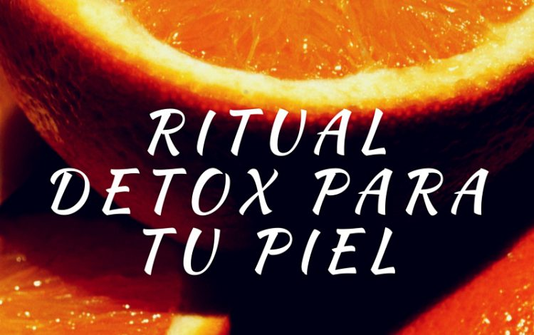 ritual detox para la piel