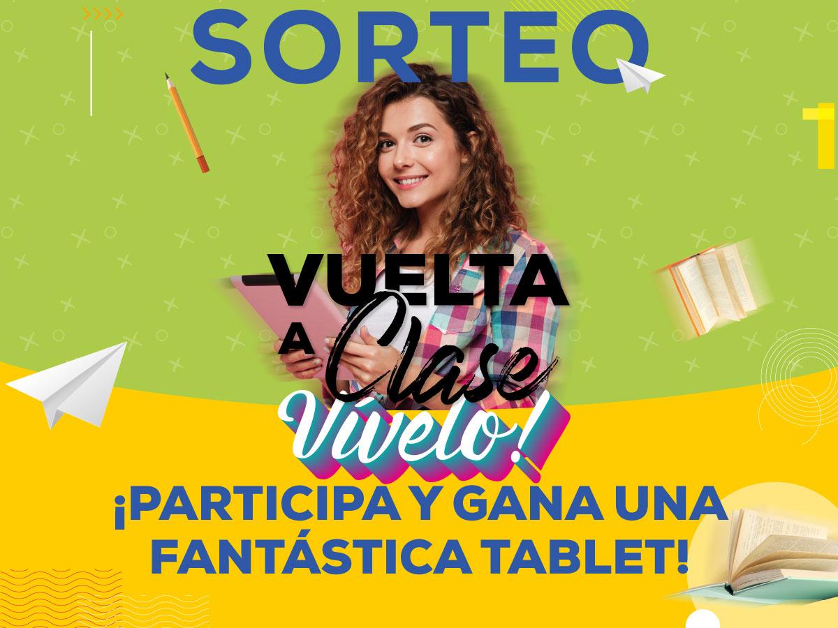 SORTEO VUELTA A CLASE - ¡Gana una fantástica tablet!